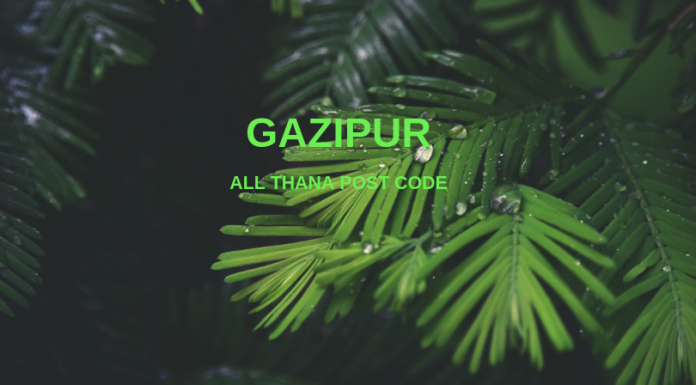 Gazipur District – All Thana or Upazila Postcode or Zip Code