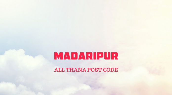 Madaripur District – All Thana or Upazila Postcode or Zip Code
