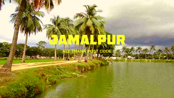 Jamalpur District – All Thana or Upazila Postcode or Zip Code
