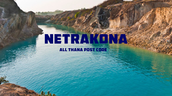 Netrakona District – All Thana or Upazila Postcode or Zip Code